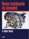 Papel Motor Diesel, El (Nueva Enciclopedia Del Automovi