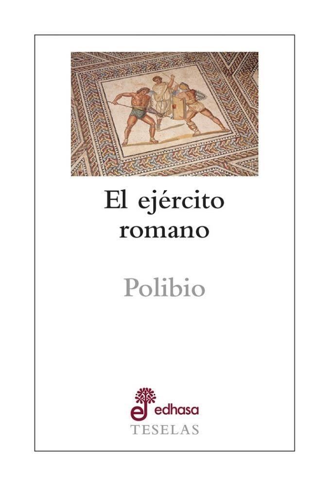 Papel Ejercito Romano, El