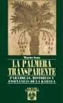Papel Palmera Transparente, La