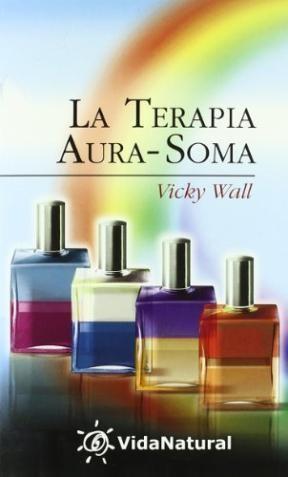 Papel Terapia Aura Soma, La (Vida Natural)