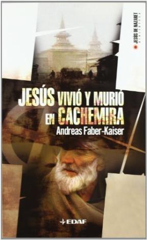 Papel Jesus Vivio Y Murio En Cachemira