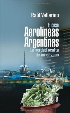 Papel Caso Aerolineas Argentinas , El