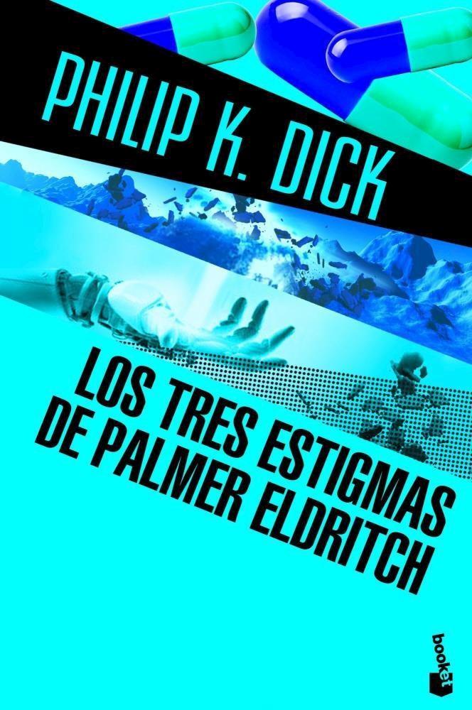 Papel Tres Estigmas De Palmer Eldritch, Los
