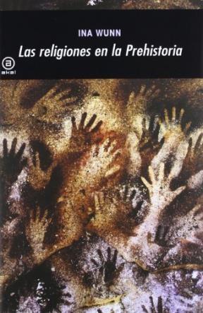 Papel Religiones De La Prehistoria, Las