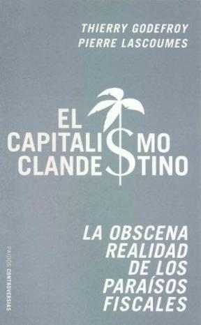Papel Capitalismo Clandestino, El