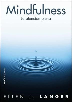Papel Mindfulness, La Atencion Plena