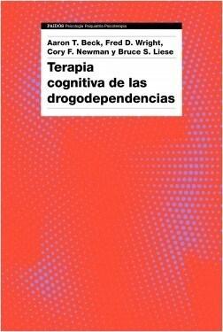 Papel Terapia Cognitiva De Las Drogodependencias