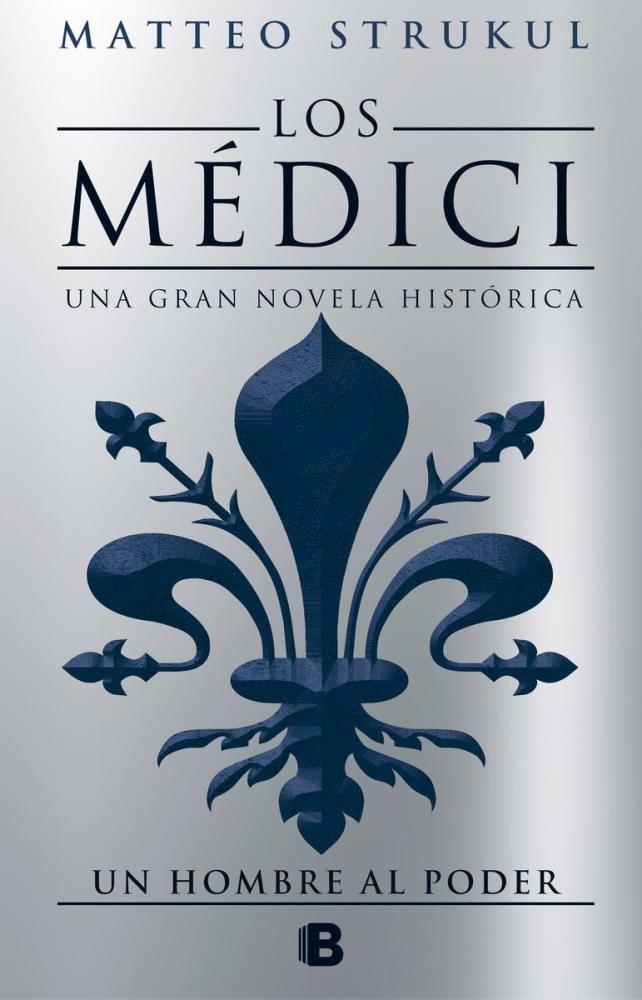 Papel Medici Ii Un Hombre Al Poder