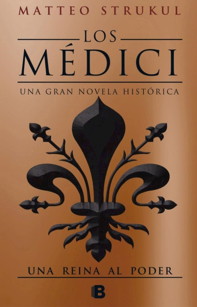 Papel Medici, Los. Una Reina Al Poder