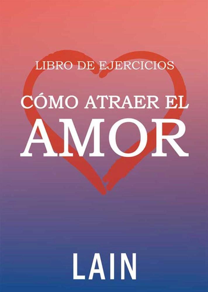 Papel Ejercicios - Como Atraer El Amor Vol. 14