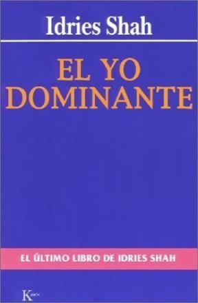 Papel Yo Dominante, El