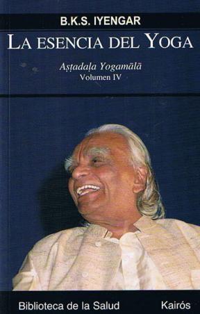 Papel Esencia Del Yoga ,La  Volumen Iv