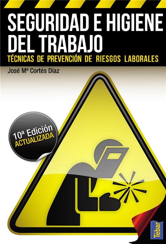 E-book Seguridad E Higiene Del Trabajo (10ª Edición)