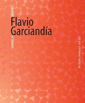 Papel I Insulted Flavio Garciandia In Havana