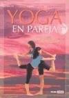 Papel Yoga En Pareja Guia Practica Para Crecer En Compañia