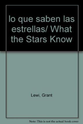 Papel Que Saben Las Estrellas, Lo