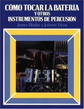 Papel Como Tocar La Bateria Y Otros Instrumentos De Percusion