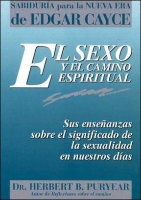 Papel El Sexo Y El Camino Espiritual