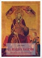Papel Realeza Sagrada, La