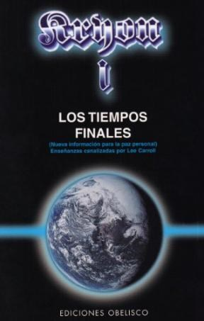 Papel Kryon I, Los Tiempos Finales