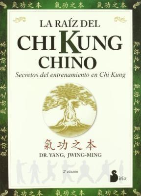 Papel Raiz Del Chi Kung Chino, La