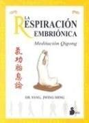 Papel Respiracion Embrionica, La