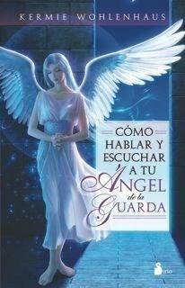 Papel Como Hablar Y Escuchar A Tu Angel De La Guarda