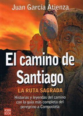 Papel Camino De Santiago La Ruta Sagrada, El