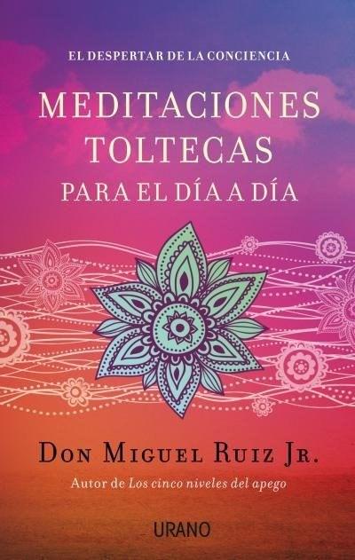 Papel Meditaciones Toltecas Para El Dia A Dia