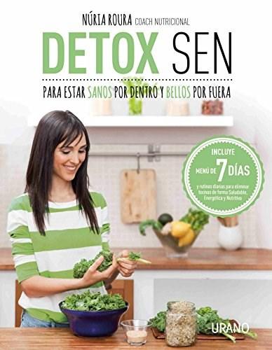 Papel Detox Sen Para Estar Sanos Por Dentro Y Bellos Por Fuera