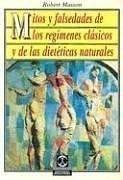 Papel Mitos Y Falsedades De Los Regimenes Clasicos Y De Las Dieteticas Naturales