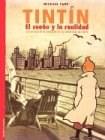 Papel Tintin. El Sueno Y La Realidad