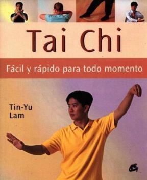 Papel * Tai Chi. Facil Y Rapido Para Todo Momento