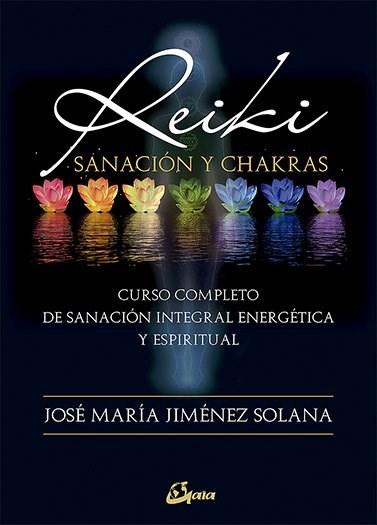 Papel Reiki Sanacion Y Chakras Nueva Edicion