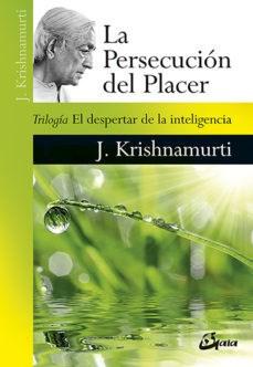 Papel Persecucion Del Placer, La