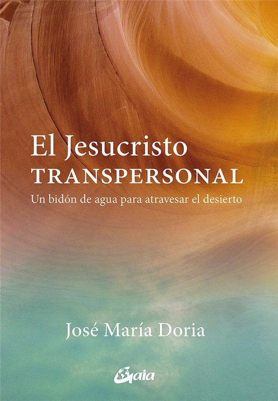 Papel Jesucristo Transpersonal , El