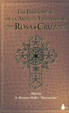 Papel Enseã?Anzas De La Antigua Fraternidad Rosa-Cruz, Las