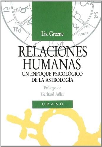 Papel Relaciones Humanas. Un Enfoque Psicologico De La Astrologia