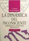 Papel Dinamica Del Inconsciente, La