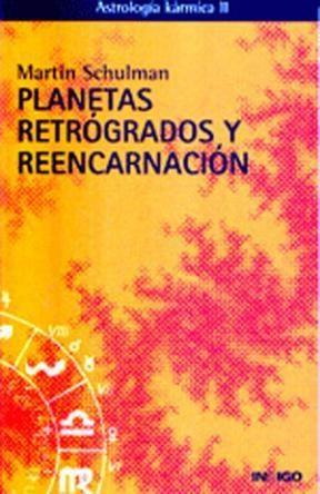 Papel Planetas Retrogrados Y Reencarnacion Astrologia Karmica Ii
