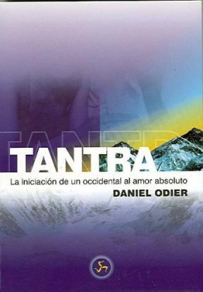 Papel Tantra, Iniciacion De Un Occidental Al Amor Absoluto