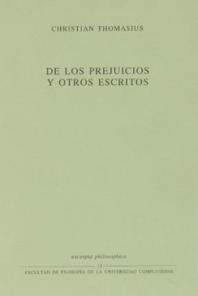 Papel De Los Prejuicios Y Otros Escritos