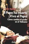 Papel Papa Ha Muerto, El Viva El Papa!