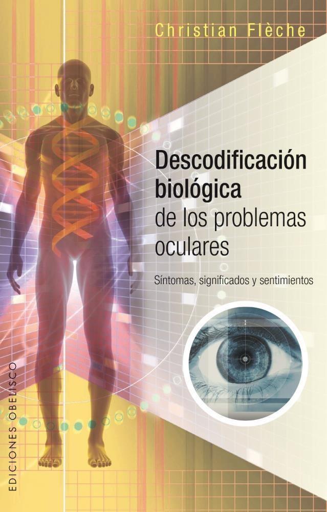Papel Descodificacion Biologica De Los Problemas Oculares