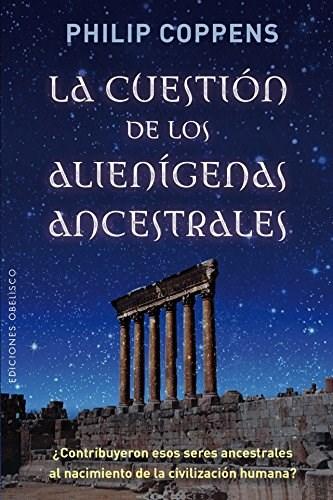 Papel Cuestion De Los Alienigenas Ancestrales, La