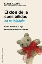 Papel Don De La Sensibilidad En La Infancia, El