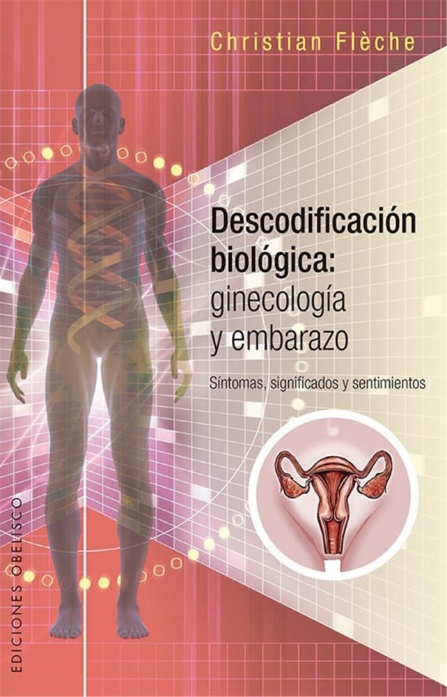 Papel Descodificacion Biologica: Ginecologia Y Embarazo