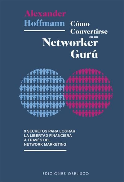 Papel Como Convertirse En Un Networker Guru