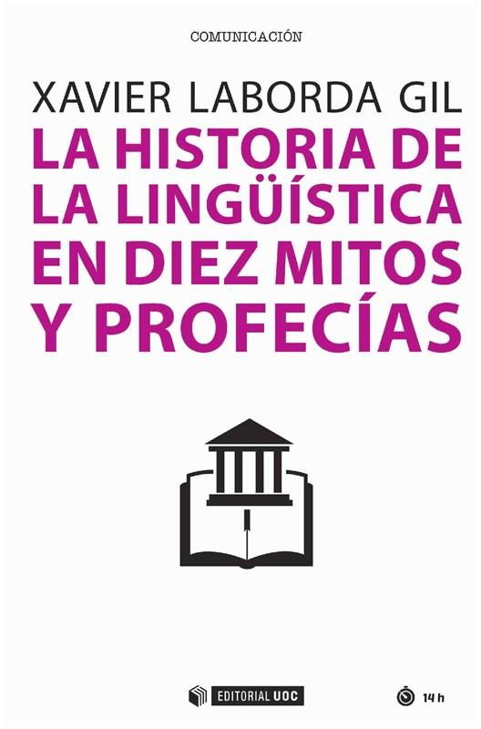E-book La Historia De La Lingüística En Diez Mitos Y Profecías