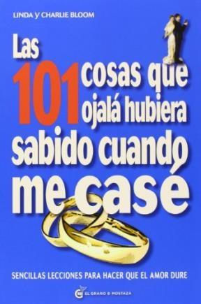 Papel 101 Cosas Que Ojala Hubiera Sabido Cuando Me Case, Las